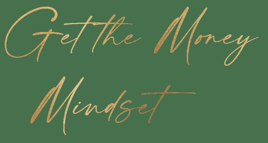 get the money mindset
